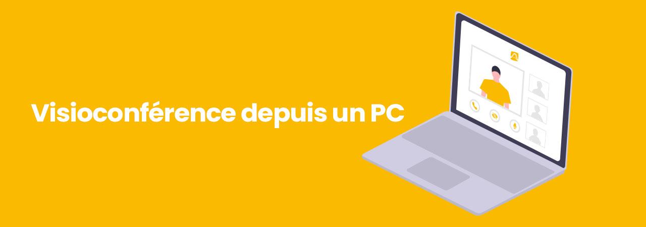 Visioconférence depuis un PC